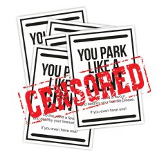 You Park Like A C**T Sticker Pack - Not For The Easily Offended